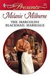 The Marcolini Blackmail Marriage (Marcolini Men, #1) (Harlequin Presents, #2845)