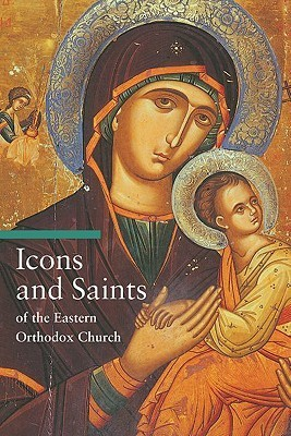 Icons and Saints of the Eastern Orthodox Church
