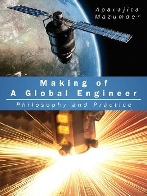 Making of a Global Engineer: Philosophy and Practice