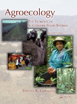 Agroecology by Stephen R. Gliessman