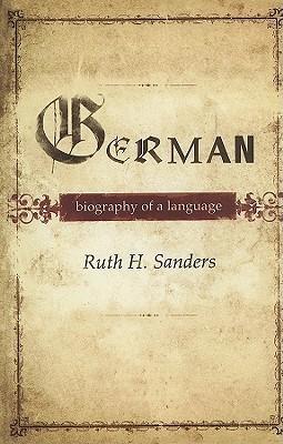 German: Biography of a Language