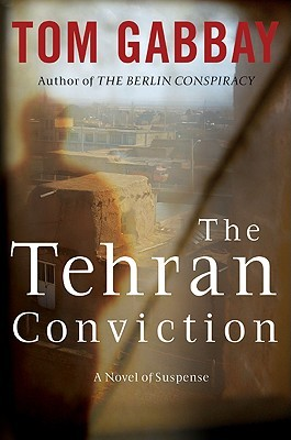 The Tehran Conviction(Jack Teller 3)