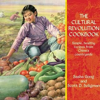 The Cultural Revolution Cookbook by Sasha Gong