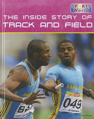 The Inside Story of Track and Field