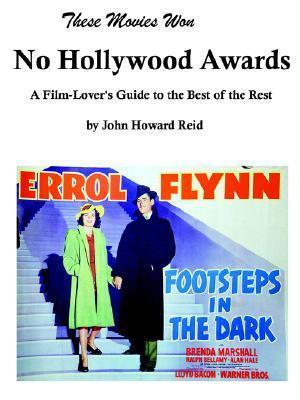 These Movies Won No Hollywood Awards