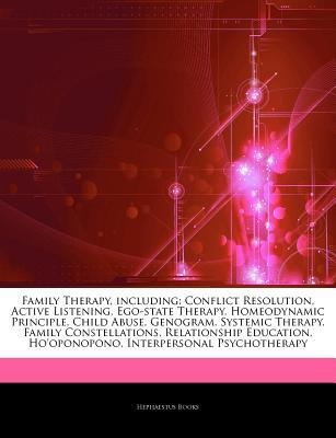 Family Therapy, including: Conflict Resolution, Active Listening, Ego-state Therapy, Homeodynamic Principle, Child Abuse, Genogram, Systemic Therapy, Family Constellations, Relationship Education, Ho'oponopono, Interpersonal Psychotherapy