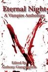 Eternal Night: A Vampire Anthology