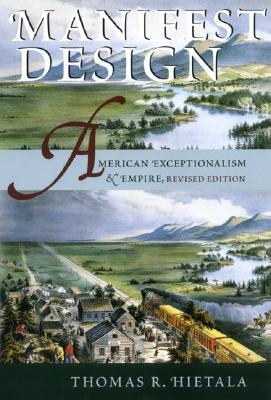 Manifest Design: American Exceptionalism and Empire