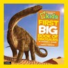Little Kids First Big Book of Dinosaurs (National Geographic Kids)