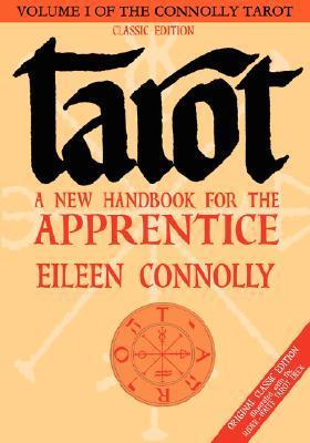 Tarot: A New Handbook for the Apprentice, Classic Edition