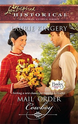 Mail Order Cowboy by Laurie Kingery