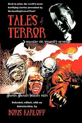 Tales of Terror: The World's Most Terrifying Stories Presented by a Leading Icon of Fear