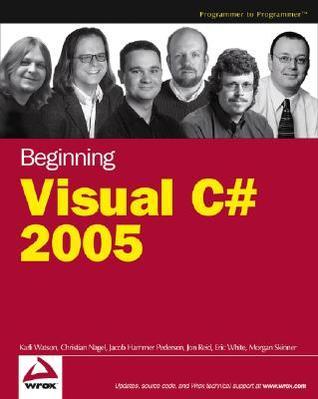 Beginning Visual C# 2005 by Karli Watson