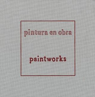 Yishai Jusidman: Pintura en obra/Paintworks