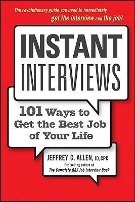 Instant Interviews by Jeffrey G. Allen