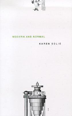 Modern and Normal by Karen Solie