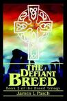 The Defiant Breed: Book 2 of the Breed Trilogy