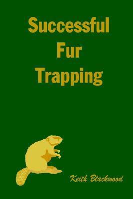Successful Fur Trapping