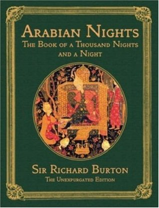 The Arabian Nights: The Book of the Thousand Nights and a Night