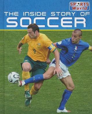The Inside Story of Soccer