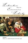 Literature And The Economics Of Liberty