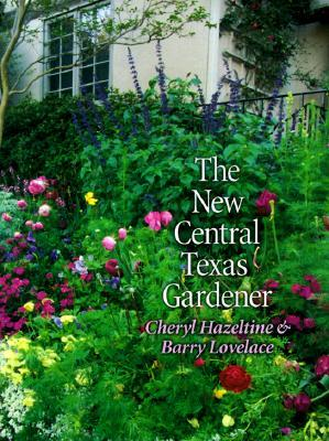 Free download The New Central Texas Gardener PDF