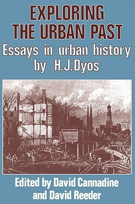 Exploring the Urban Past: Essays in Urban History