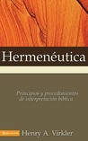 Hermenéutica: Principios y procedimientos de interpretación bíblica