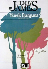 Yürek Burgusu / Ormandaki Canavar / Daisy Miller