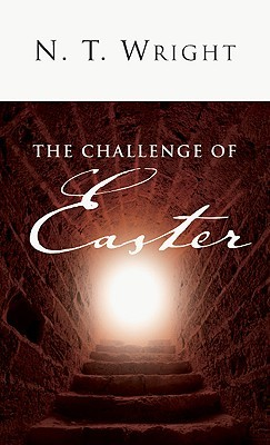 The Challenge of Easter