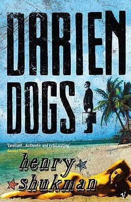 Darien Dogs by Henry Shukman
