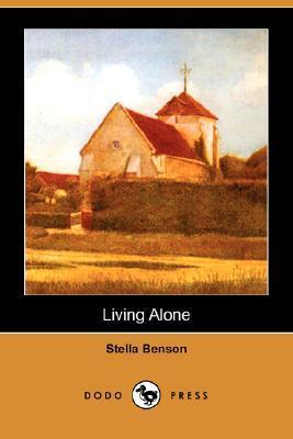Living Alone by Stella Benson