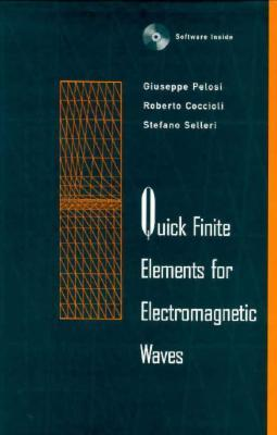 Quick Finite Elements for Electromagnetic Waves [With Ready-Made FORTRAN Subroutines & Sourcecode]
