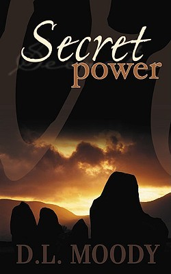 Secret Power by Dwight L. Moody