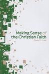 Making Sense of the Christian Faith