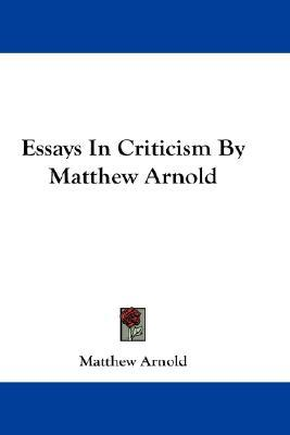 arnold essays criticism 1902 331 pages no dust jacket red cloth boards book is in better condition than most examples of this age neat, clean, well bound pages with very minimal foxing.