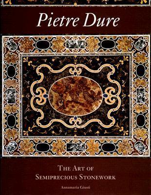 Pietre Dure: The Art of Semiprecious Stonework