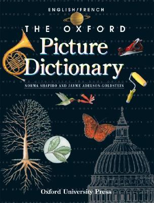 The Oxford Picture Dictionary English/French: English French Edition