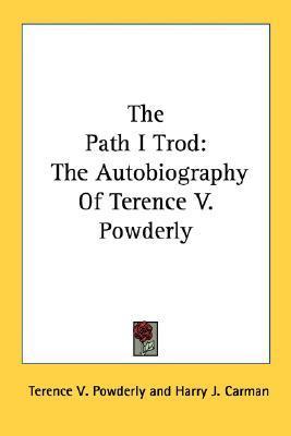 Path I Trod