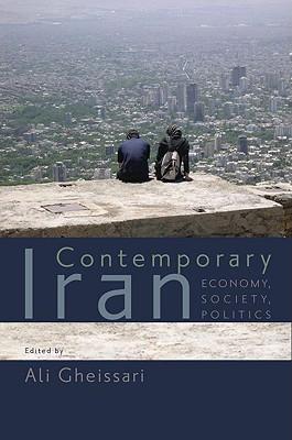 Contemporary Iran: Economy, Society, Politics