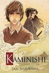 Kaminishi (Kaminishi #1)