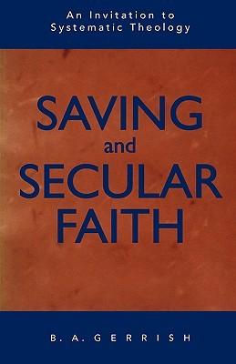 Saving and Secular Faith