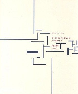 La arquitectura moderna desde 1900, tercera edicion