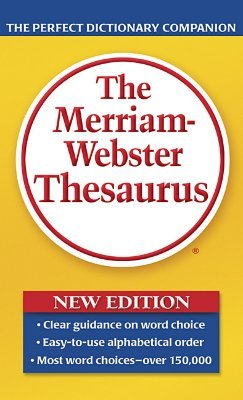 The Merriam-Webster Thesaurus by Anonymous