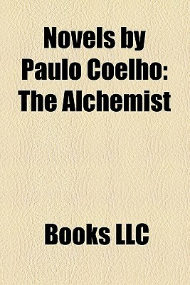 Novels by Paulo Coelho: The Alchemist