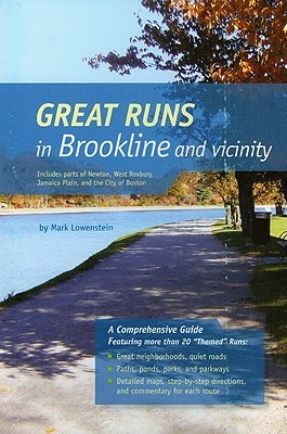 Great Runs in Brookline and Vicinity by Mark Lowenstein