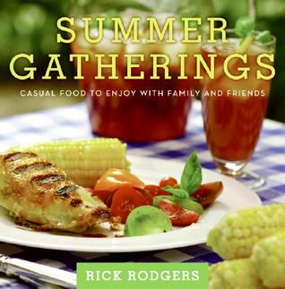 Summer Gatherings by Rick Rodgers