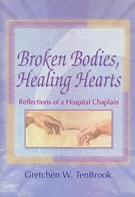 Free Epub Book Broken Bodies, Healing Hearts