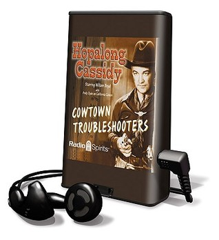 Hopalong Cassidy: Cowtown Troubleshooters
