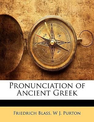 Pronunciation of Ancient Greek by Friedrich Blass